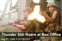 Thunder Still Roars at Box Office