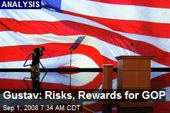 Gustav: Risks, Rewards for GOP