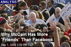 Why McCain Has More 'Friends' Than Facebook