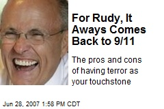 For Rudy, It Aways Comes Back to 9/11