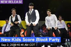 New Kids Score Block Party