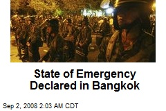 State of Emergency Declared in Bangkok
