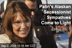 Palin's Alaskan Secessionist Sympathies Come to Light