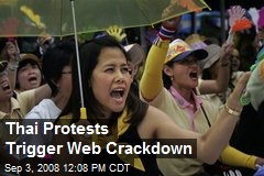 Thai Protests Trigger Web Crackdown