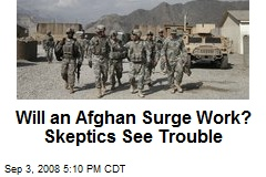 Will an Afghan Surge Work? Skeptics See Trouble