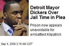 Detroit Mayor Dickers Over Jail Time in Plea