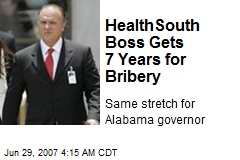 HealthSouth Boss Gets 7 Years for Bribery