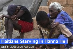 Haitians Starving in Hanna Hell