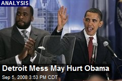 Detroit Mess May Hurt Obama