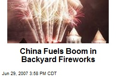 China Fuels Boom in Backyard Fireworks