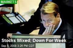 Stocks Mixed; Down For Week