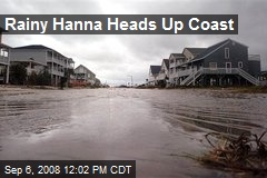 Rainy Hanna Heads Up Coast