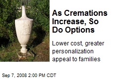 As Cremations Increase, So Do Options