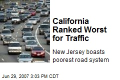 California Ranked Worst for Traffic