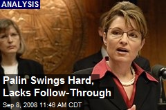 Palin Swings Hard, Lacks Follow-Through