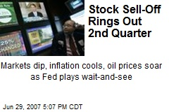 Stock Sell-Off Rings Out 2nd Quarter