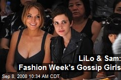 LiLo & Sam: Fashion Week's Gossip Girls