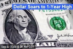 Dollar Soars to 1-Year High