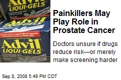 Painkillers May Play Role in Prostate Cancer