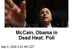 McCain, Obama in Dead Heat: Poll