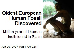 Oldest European Human Fossil Discovered