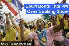Court Boots Thai PM Over Cooking Show
