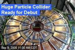 Huge Particle Collider Ready for Debut