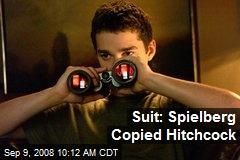 Suit: Spielberg Copied Hitchcock