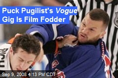 Puck Pugilist's Vogue Gig Is Film Fodder