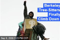 Berkeley Tree-Sitters Finally Climb Down