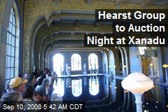 Hearst Group to Auction Night at Xanadu
