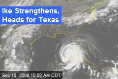 Ike Strengthens, Heads for Texas