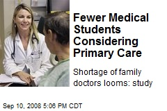 Fewer Medical Students Considering Primary Care