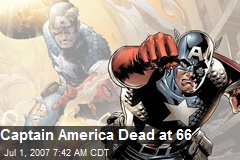 Captain America Dead at 66