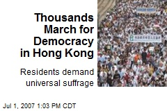 Thousands March for Democracy in Hong Kong