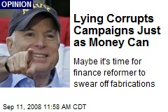Lying Corrupts Campaigns Just as Money Can