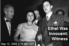 Ethel Was Innocent: Witness