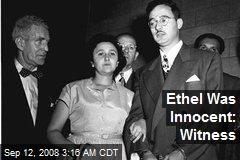 Ethel Was Innocent: Witness