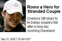 Romo a Hero for Stranded Couple