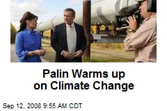 Palin Warms up on Climate Change