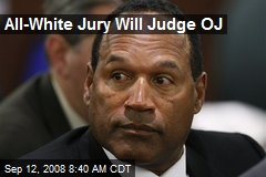 All-White Jury Will Judge OJ