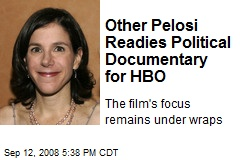 Other Pelosi Readies Political Documentary for HBO