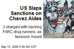US Slaps Sanctions on Chavez Aides