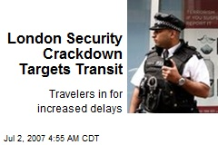 London Security Crackdown Targets Transit