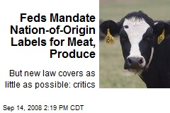 Feds Mandate Nation-of-Origin Labels for Meat, Produce