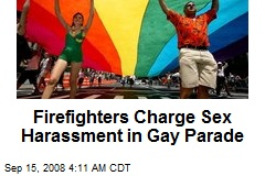 Firefighters Charge Sex Harassment in Gay Parade