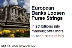 European Banks Loosen Purse Strings