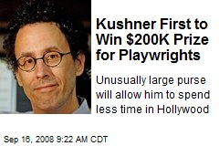 Kushner First to Win $200K Prize for Playwrights