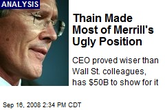 Thain Made Most of Merrill's Ugly Position