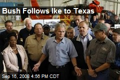 Bush Follows Ike to Texas